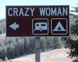 Crazy Woman Sign